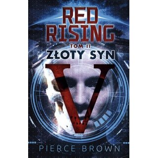 Zloty syn. Red Rising. Tom 2